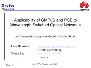 Applicability of GMPLS and PCE to Wavelength Switched Optical Networks