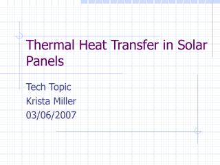 Thermal Heat Transfer in Solar Panels