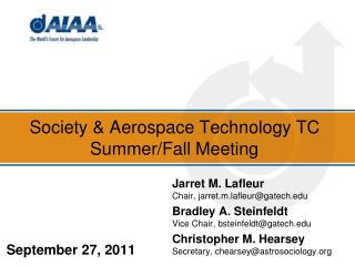 Society & Aerospace Technology TC Summer/Fall Meeting