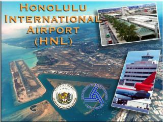 OAHU DISTRICT Honolulu International Airport (HNL) Kalaeloa Airport (JRF)