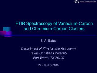 FTIR Spectroscopy of Vanadium-Carbon and Chromium-Carbon Clusters