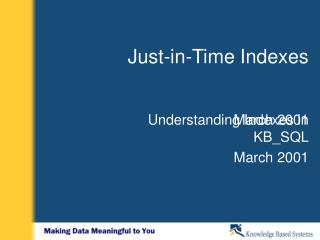Just-in-Time Indexes
