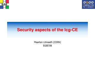 Security aspects of the lcg-CE