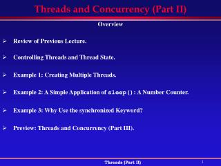 Threads and Concurrency (Part II)