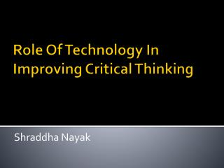 Role Of Technology In Improving Critical Thinking