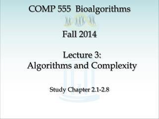 Lecture 3: Algorithms and Complexity