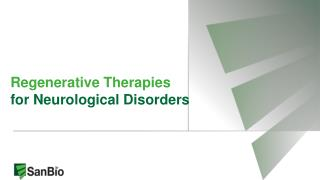 Regenerative Therapies for Neurological Disorders