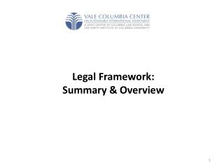 Legal Framework: Summary & Overview