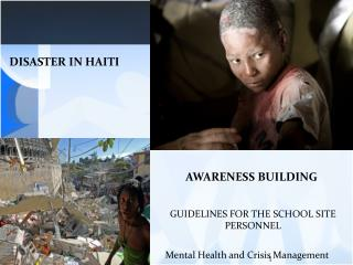 DISASTER IN HAITI
