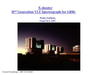 X-shooter II nd  Generation VLT Spectrograph for GRBs