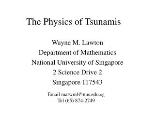 The Physics of Tsunamis