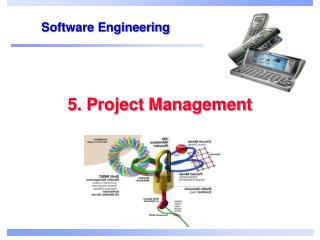 5. Project Management