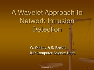 A Wavelet Approach to Network Intrusion Detection