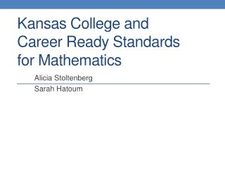 Kansas College and  Career  Ready Standards  for  Mathematics