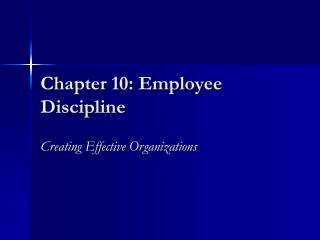 Chapter 10: Employee Discipline