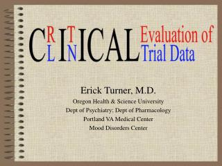 Title - Critical Evaluation of Clinical Trial Data