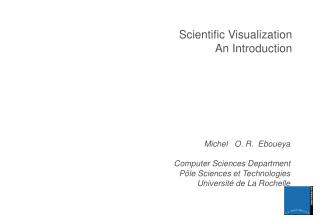 Scientific Visualization An Introduction