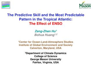 The Predictive Skill and the Most Predictable Pattern in the Tropical Atlantic: