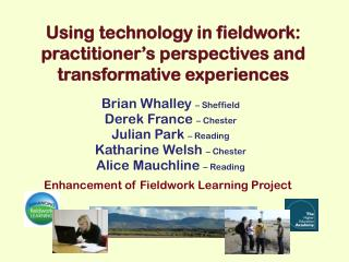 Using technology in fieldwork: practitioner's perspectives and transformative experiences