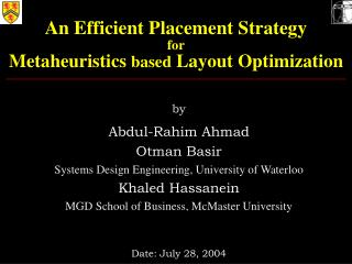 An Efficient Placement Strategy for Metaheuristics  based  Layout Optimization