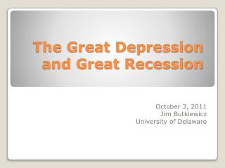 The Great Depression and Great Recession