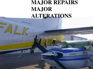 MAJOR REPAIRS MAJOR ALTERATIONS