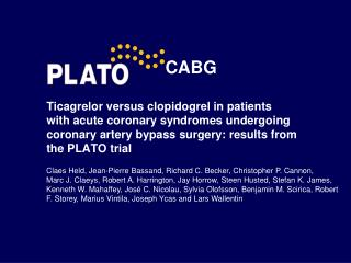 Ticagrelor versus clopidogrel in patients  with acute coronary syndromes undergoing coronary artery bypass surgery: resu