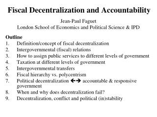 Fiscal Decentralization and Accountability