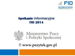 Spotkanie  informacyjne FIO 2014