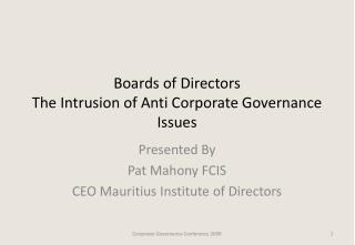 Boards of Directors The Intrusion of Anti Corporate Governance Issues