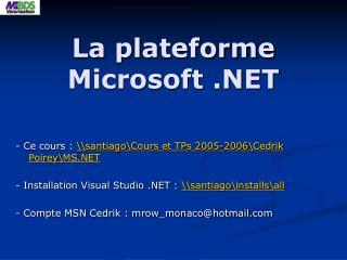 La plateforme Microsoft .NET