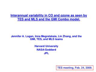 Interannual variability in CO and ozone as seen by TES and MLS and the GMI Combo model.