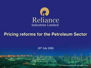 Pricing reforms for the Petroleum Sector