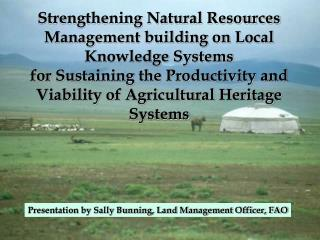Presentation by Sally Bunning, Land Management Officer, FAO