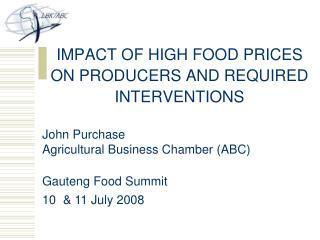 IMPACT OF HIGH FOOD PRICES ON PRODUCERS AND REQUIRED INTERVENTIONS