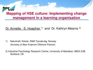 Mapping of HSE culture: Implementing change management in a learning organisation