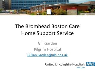 The Bromhead Boston Care Home Support Service