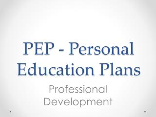 PEP - Personal Education Plans
