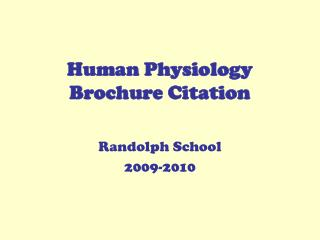 Human Physiology Brochure Citation