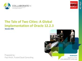 The Tale of Two Cities: A Global Implementation of Oracle 12.2.3