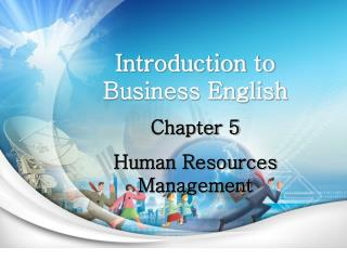 Introduction to Business English Chapter 5  Human Resources Management