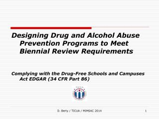 Designing Drug and Alcohol Abuse Prevention Programs to Meet Biennial Review Requirements