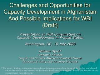 Challenges and Opportunities for Capacity Development  in Afghanistan And Possible Implications for WBI (Draft)