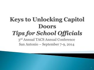 Keys to Unlocking Capitol Doors  Tips for School Officials
