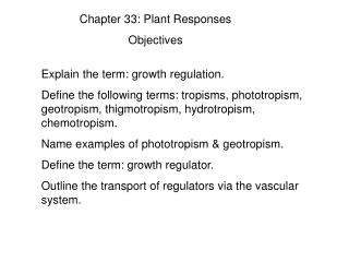 Chapter 33: Plant Responses Objectives
