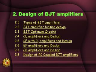 2 .  Design of BJT amplifiers