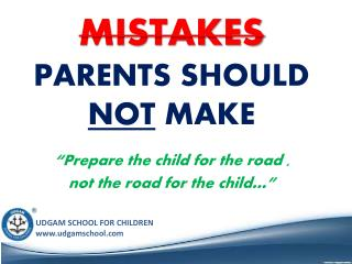 Mistakes Parents Should Not Make