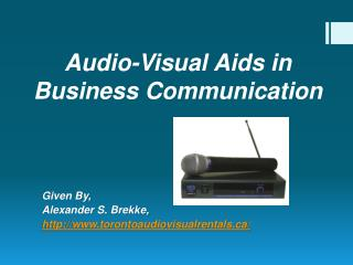 Audio-Visual Aids in Business Communication