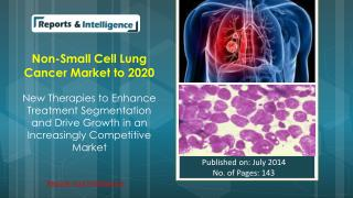 Reports and Intelligence: Non-Small Cell Lung Cancer Market