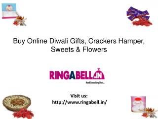 Buy Diwali Gifts, Crackers Hamper, Flowers and Sweers Online